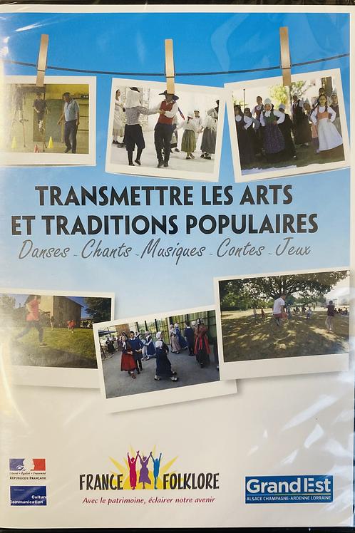 Transmettre les Arts et Traditions Populaires