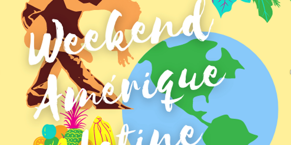 Week-End Amérique Latine