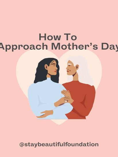 How to Approach this Mothers Day
