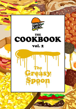 Smex Cafe Cookbook: The Greasy Spoon
