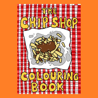 The Chip Shop Colouring Book