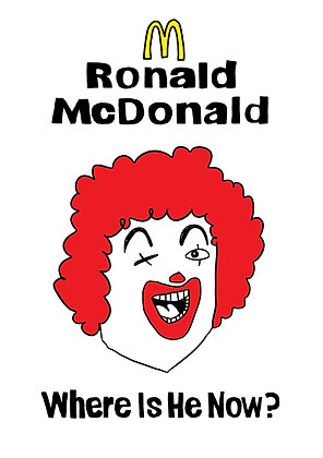 Ronald McDonald: Where is he Now?