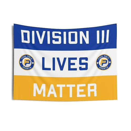 Division 3 Lives Matter Flag