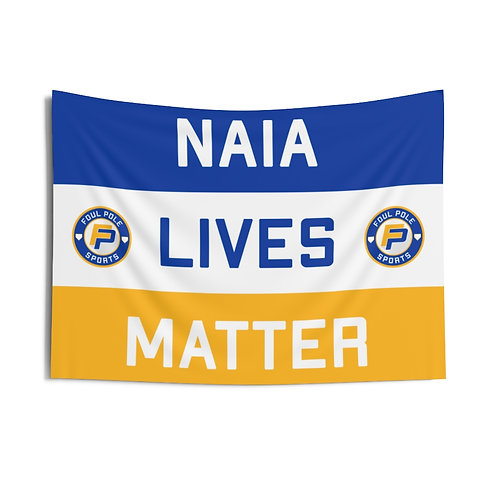 NAIA Lives Matter Flag