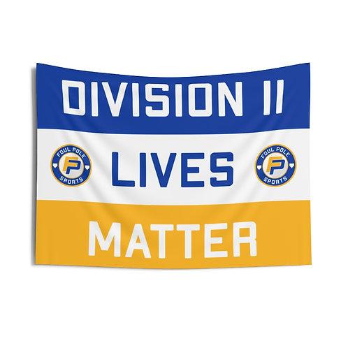 Division 2 Lives Matter Flag