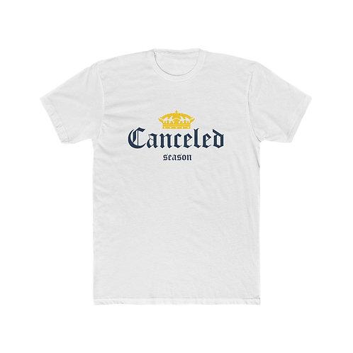 Corona Canceled Season T-Shirt