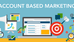 Account Based Marketing - More than a Buzz Word