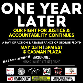 RALLY/MARCH - GEORGE FLOYD #ONEYEARLATER