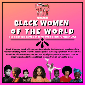 BLACK WOMEN OF THE WORLD - WOMEN'S HISTORY MONTH 2021