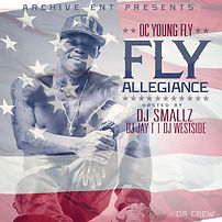 Cover of Fly Allegiance Mixtape By DC Young Fly