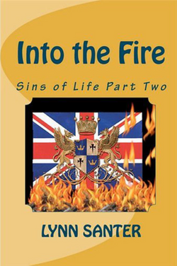 Into The Fire: Sins of Life Part 2