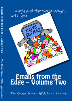 Emails From The Edge: Volume Two