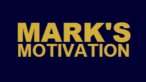 Mark's Motivation - Daily Thought - 01-08-2020 through 31-08-2020