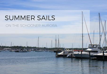 Summer Sails on the Schooner Aurora