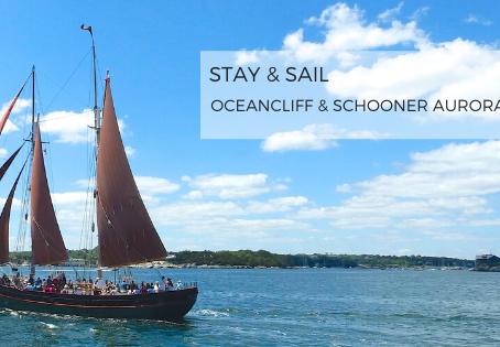 Stay & Sail: OceanCliff & Schooner Aurora