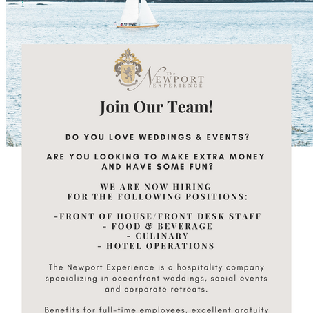 Join Our Team at The Newport Experience!