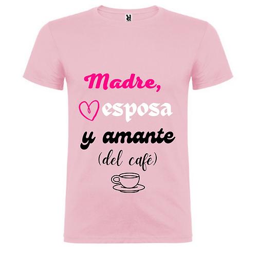 Camiseta Madre, esposa y amante (del café)