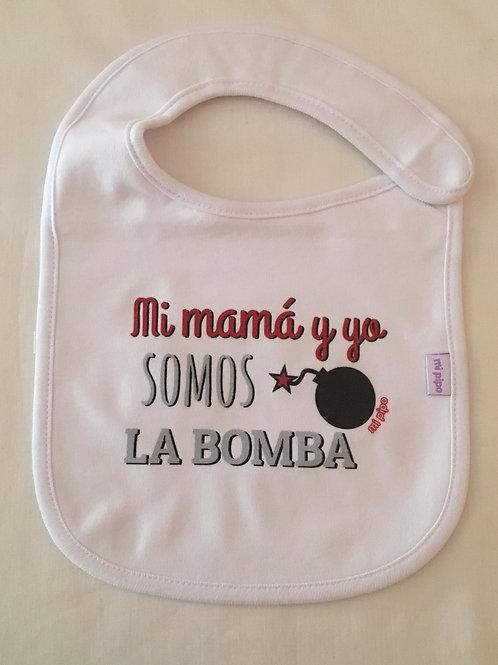 Babero Mi mamá y yo somos la bomba