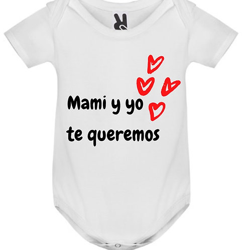 Body Mami y yo te queremos