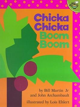 Chicka Chicka Boom Boom by Bill Martin Jr..jpg