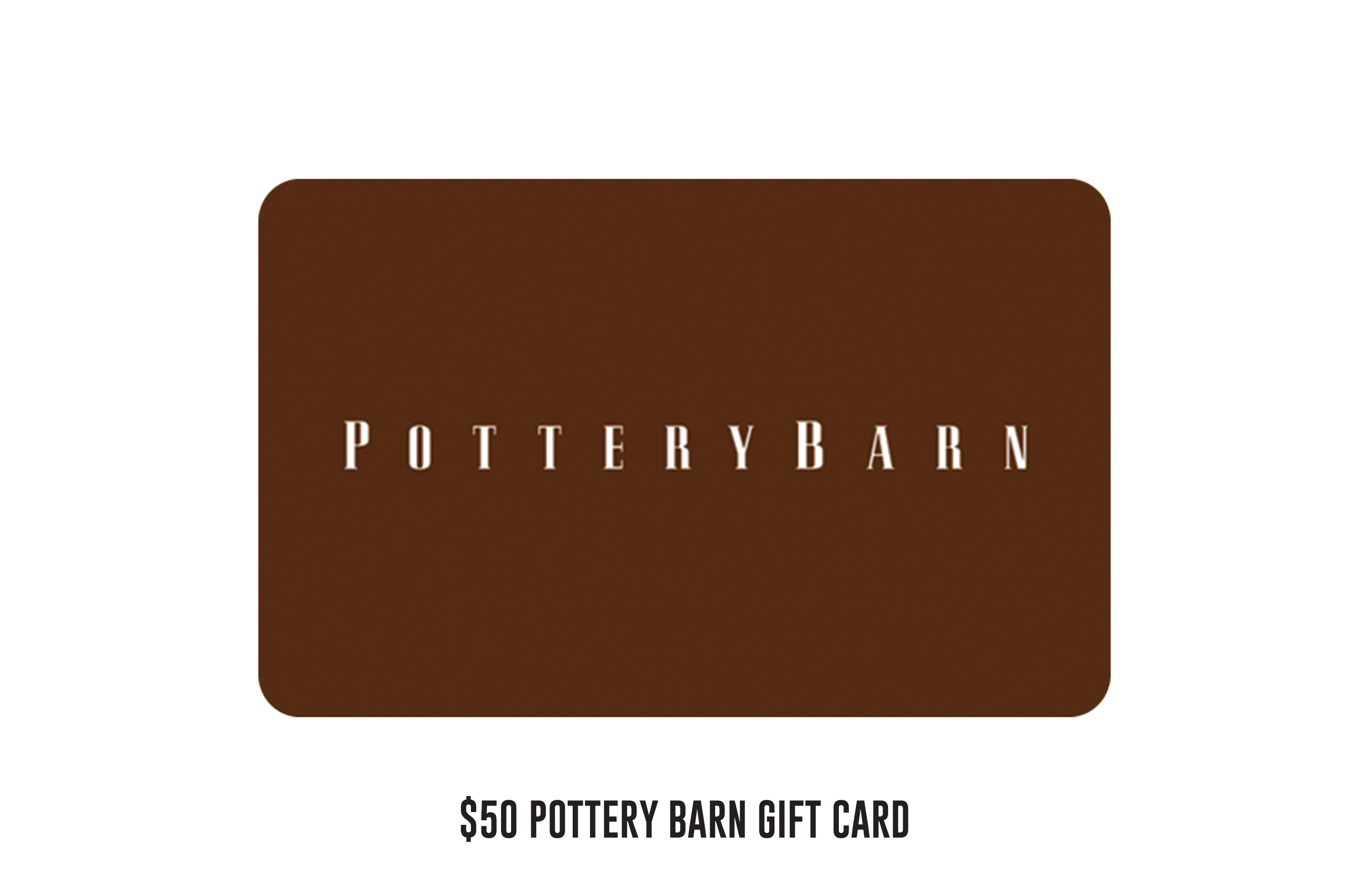 $50 Pottery Barn gift card