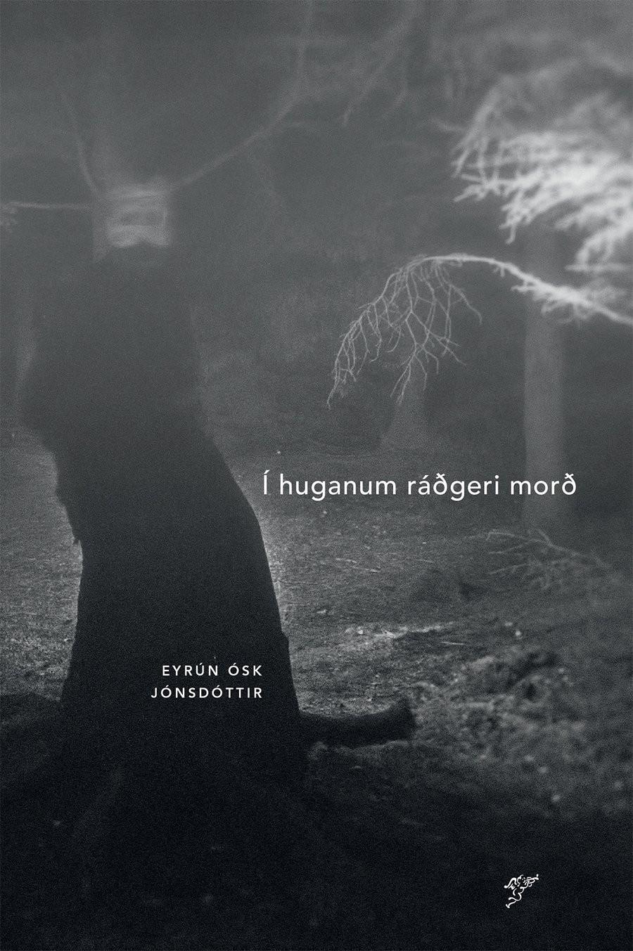 Í huganum ráðgeri morð eftir Eyrúnu Ósk Jónsdóttur