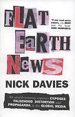 Flat Earth News, by Nick Davies