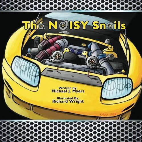 The Noisy Snails (Signed by Author)