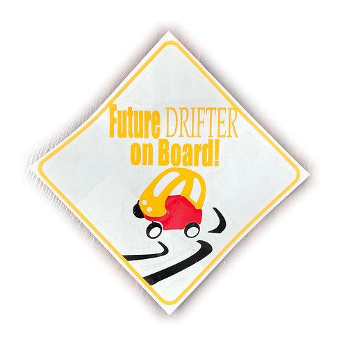 """Future Drifter on Board"" Vinyl Car Decal"