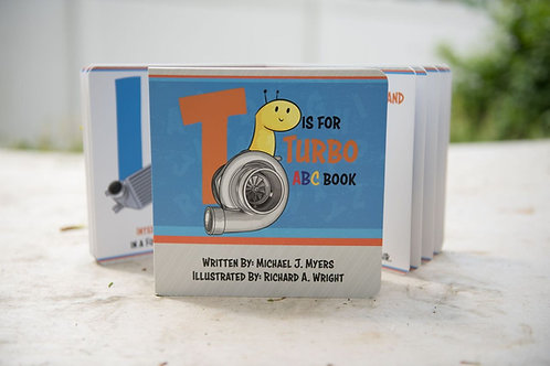 T is for Turbo ABC *Board Book*