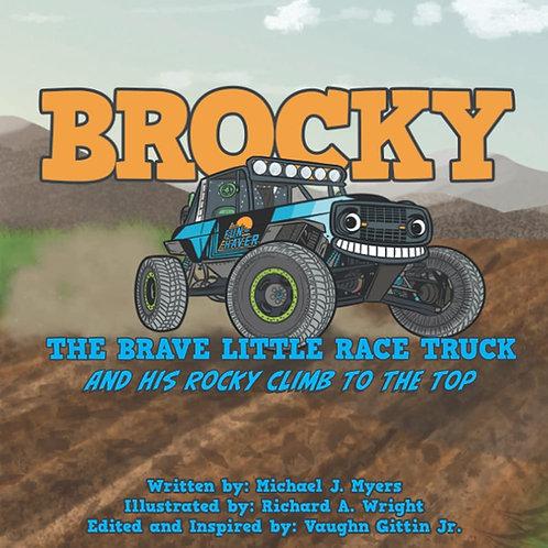BROCKY THE BRAVE LITTLE RACE TRUCK