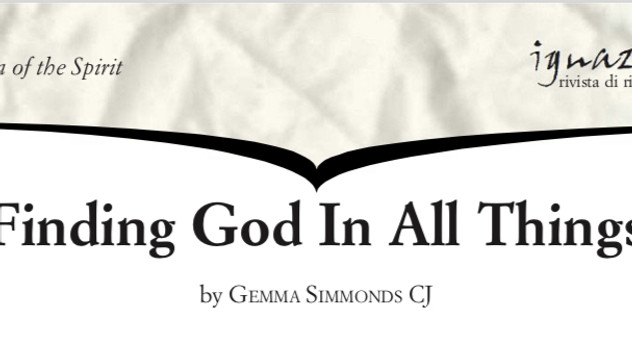 Dr Gemma Simmonds CJ - 'Finding God in all Things': How Does That Work, Exactly?