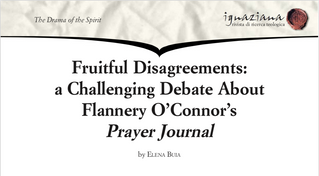 Dr Elena Buia Rutt - Fruitful Disagreements: Flannery O'Connor's Prayer Journal