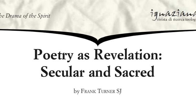Dr Frank Turner SJ - Poetry as Revelation: Secular and Sacred