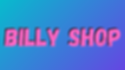 BILLY SHOP.png