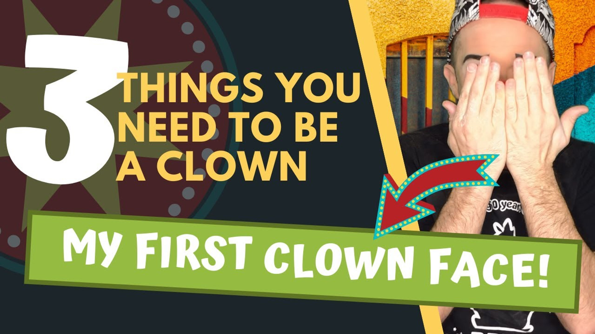 3 Things You Need To Be A Clown