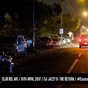 Easter in Poort Dj Jazzy D - The Return @ Club Bel Air
