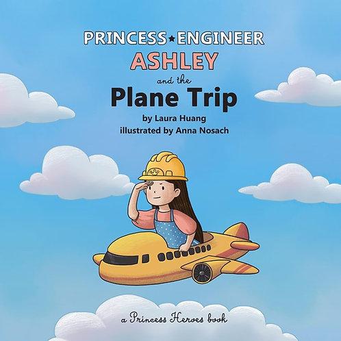 Princess Engineer Ashley (Paperback)