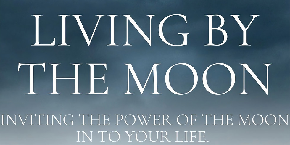 Living by the Moon Workshop