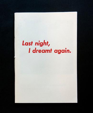 Last night, I dreamt again