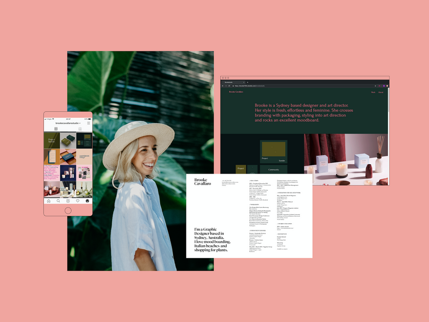 Brooke Cavallaro is a Graphic Designer based in Sydney, Australia. She loves mood boarding, Italian beaches & shopping for plants.
