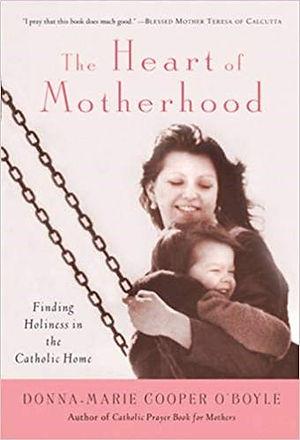 The heart of motherhood.jpg