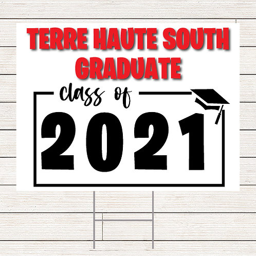 2021 South Grad Yard Sign