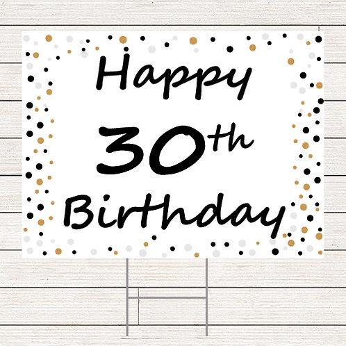 30 Birthday Yard Sign