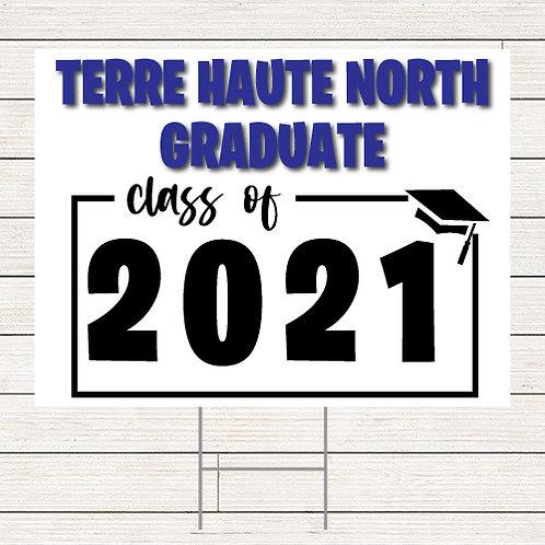 2021 North Grad Yard Sign