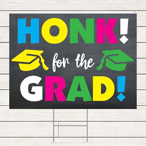 Chalkboard Honk Grad Yard Sign