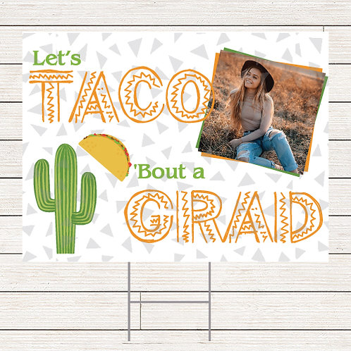 Taco Grad Yard Sign