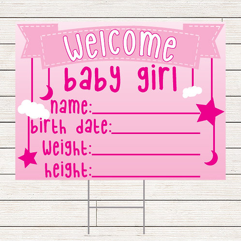 Welcome Baby Girl Yard Sign