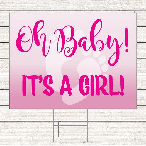 Oh Baby Girl Yard Sign