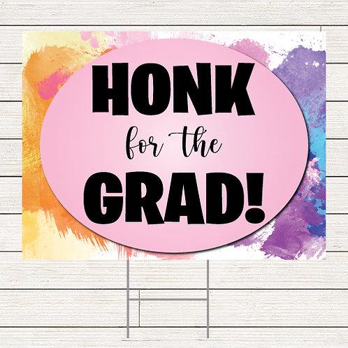 Colorful Honk Grad Yard Sign
